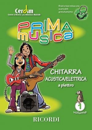 Liverotti: Primamusica: Chitarra Acustica/Elettrica a Plettro  Vol.1