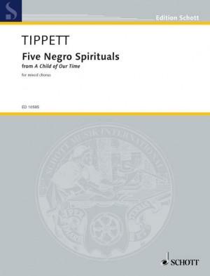 Tippett: Five Spirituals