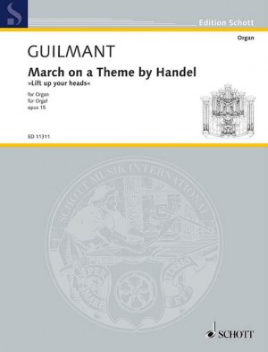 Guilmant, F A: March on a Theme by Handel op. 15