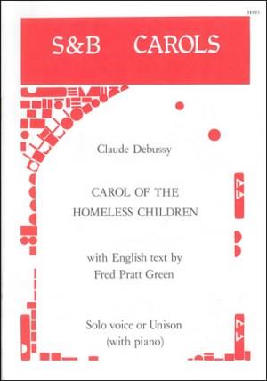 Debussy: Carol of the homeless children