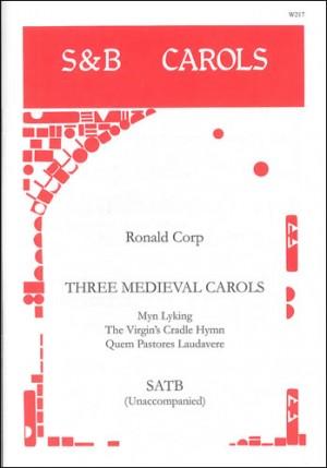 Corp: Three Medieval Carols. SATB