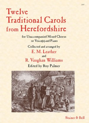 Vaughan Williams: Twelve Traditional Carols from Herefordshire
