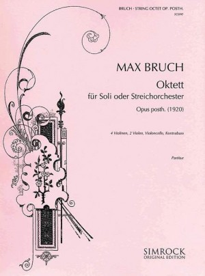 Bruch, M: String Octet op. posth.