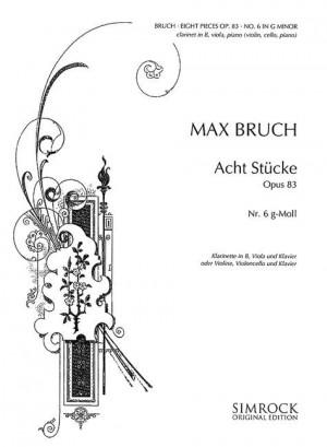 Bruch, M: 8 Pieces in G minor op. 83/6