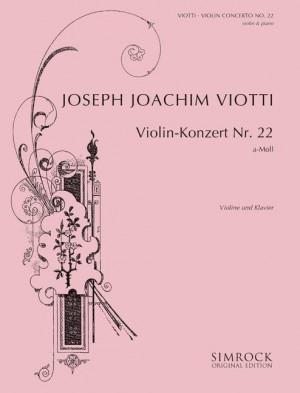Viotti, G B: Violin Concerto No. 22 in A Minor