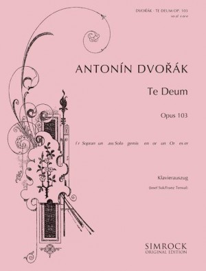 Dvorák, A: Te Deum op. 103 Product Image
