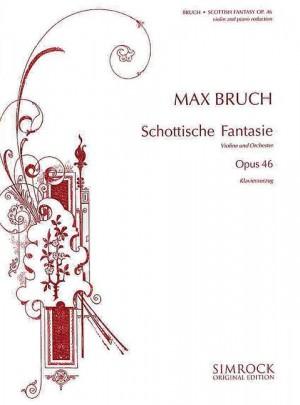 Bruch, M: Scottish Fantasy op. 46