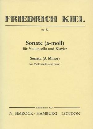 Kiel, F: Sonata in A Minor op. 52