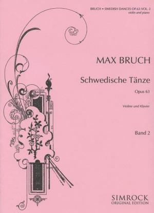 Bruch, M: Swedish Dances op. 63 Vol. 2