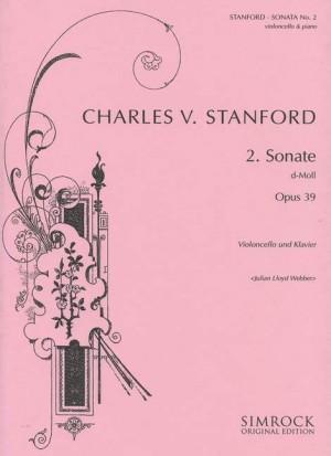 Stanford, C V: Sonata No. 2 in D Minor op. 39