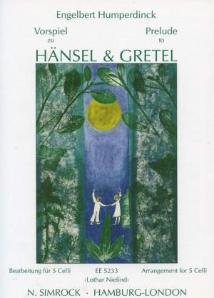 Humperdinck, E: Prelude to Hansel and Gretel