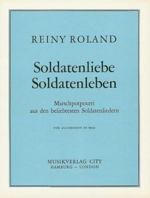 Roland, R: Soldatenliebe - Soldatenleben