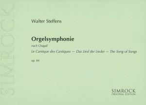 Steffens, W: Orgelsymphonie op. 84