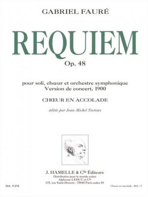 Gabriel Fauré: Requiem, Op. 48 version 1900 choeur en accolade