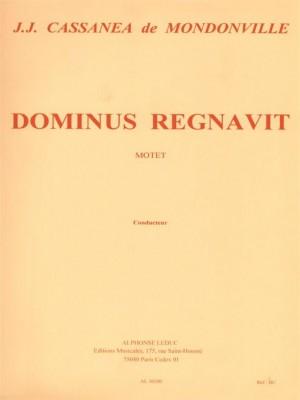 Jean-Joseph Mondonville: Dominus Regnavit