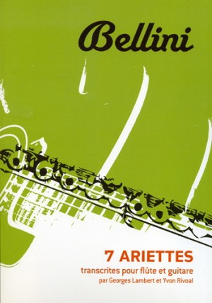 Bellini: 7 Ariettes