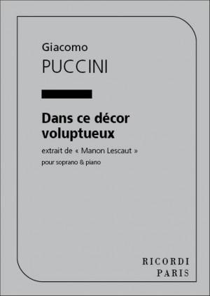Giacomo Puccini Manon Lescaut Dans Ce Decorchant Et