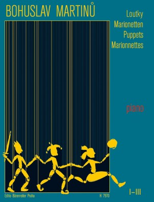 Martinu, B: Puppets I-III (Marionettes) (complete)