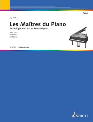 Ferté, A: The Master of the Pianos Vol. 6