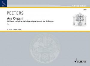 Peeters, F: Ars Organi Vol. 1