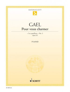 Gael, H v: Pour vous charmer op. 95