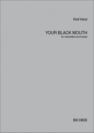 Rolf Hind: Your black mouth