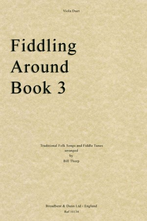 Traditional: Fiddling Around Book 3