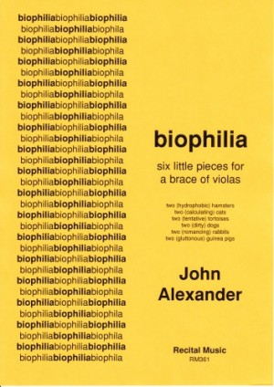 Alexander: biophilia - six little pieces for a brace of violas