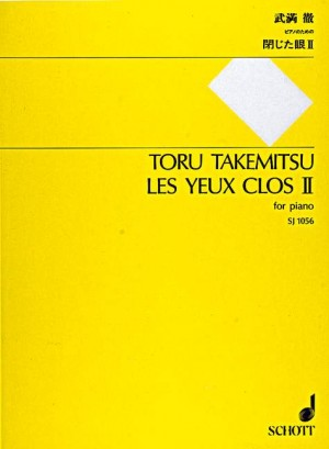 Takemitsu, T: Les yeux clos II