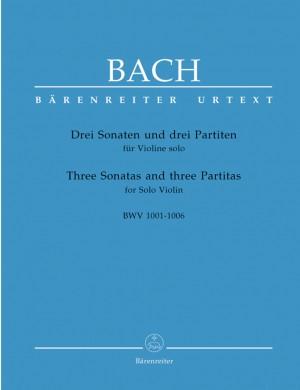 Bach, JS: Sonatas (3) and Partitas (3) (BWV 1001 - 1006) (Urtext)