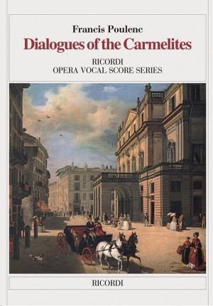 Francis Poulenc: Dialogues Of The Carmelites - Opera Vocal Score