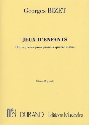 Georges Bizet: Jeux D'enfants (Durand Edition)
