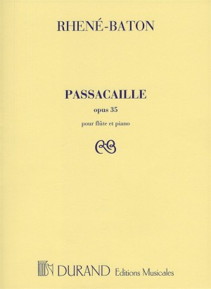 Rhene-Baton: Passacaille Op.35 (Flute and Piano)