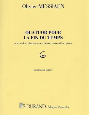 Olivier Messiaen: Quatuor Pour La Fin Du Temps (Score and Parts)