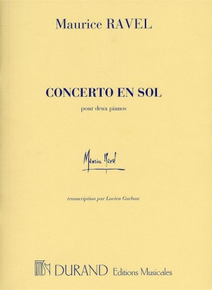 Maurice Ravel: Concerto En Sol (Two Pianos)