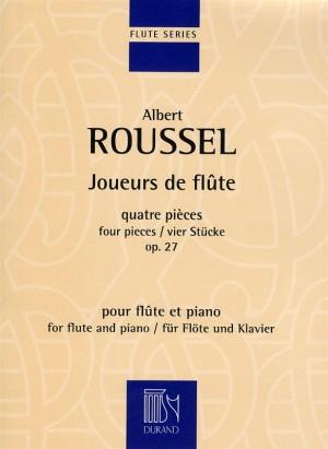 Albert Roussel: Joueurs De Flute Op.27