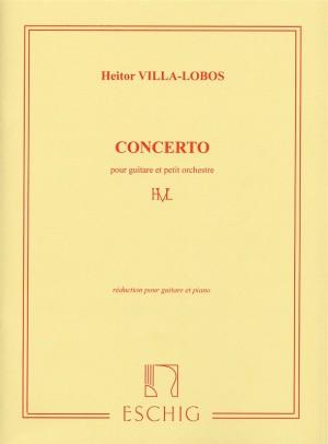 Heitor Villa-Lobos: Concerto Pour Guitare et Petite Orchestre (Guitar and Piano)