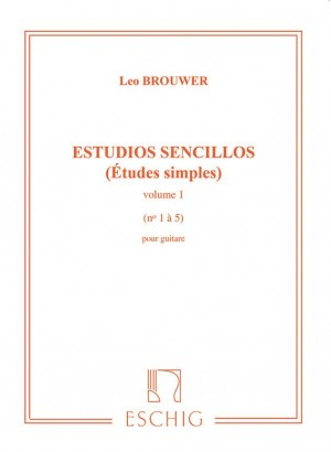 Leo Brouwer: Etudes Simples - 1st Serie