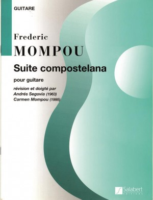 Frederic Mompou: Suite Compostellana (Guitar)