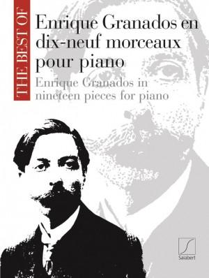 The Best Of Enrique Granados In 19 Pieces For Piano