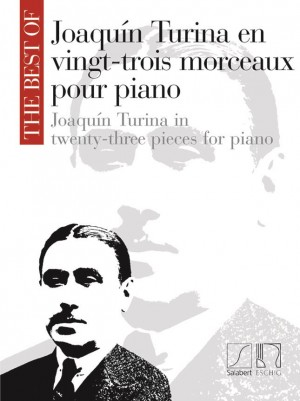 The Best Of Joaquín Turina In Twenty-Three Pieces For Piano