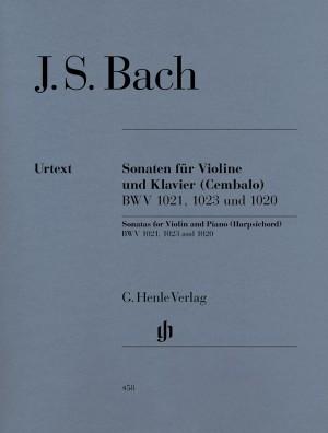 Bach, J S: Three Sonatas for Violin and Piano (Harpsichord) BWV 1020, 1021,1023