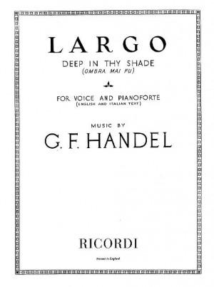 Handel: Largo 'Ombra mai fu' (mezzo/bar) in F major