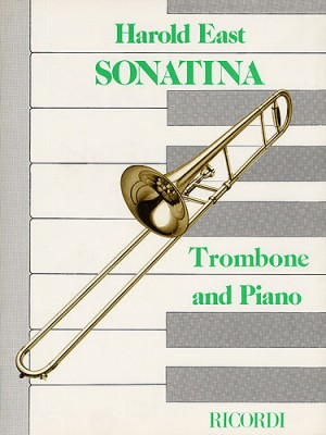 Harold East: Sonatina For Trombone and Piano