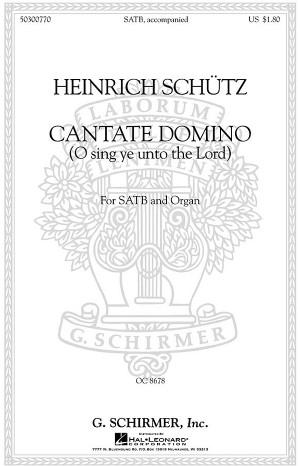 Heinrich Schutz: Cantate Domino