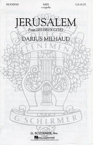 Darius Milhaud: Jerusalem (Les Deux Cites No.3)