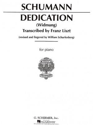 Robert Schumann: Widmung (Dedication) (Arr. Liszt)