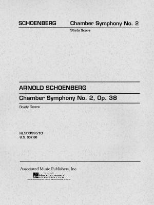 Arnold Schoenberg: Chamber Symphony No.2 Op.38 (Study Score)