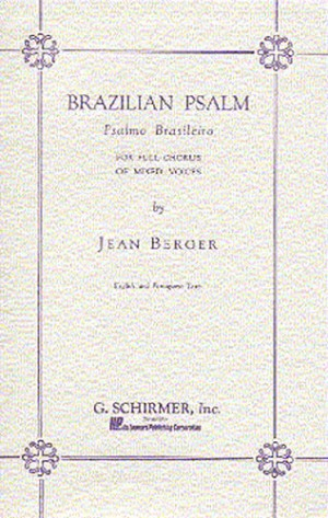 Jean Berger: Brazilian Psalm