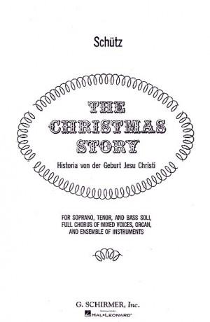 Heinrich Schutz: Christmas Story (Vocal Score)